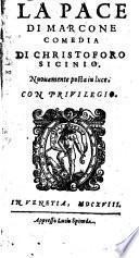 La pace di Marcone comedia di Christoforo Sicinio