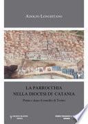 La parrocchia nella diocesi di Catania prima e dopo il Concilio di Trento
