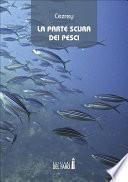 La parte scura dei pesci