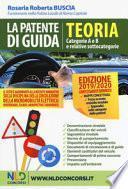 La patente di guida. Teoria. Categorie A e B e relative sottocategorie