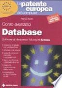La patente europea del computer. Corso avanzato: database. Microsoft Access
