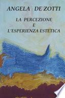 La Percezione e l'Esperienza Estetica