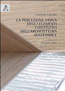 La percezione visiva degli elementi costitutivi nell'architettura sostenibile
