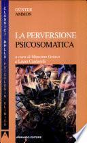 La perversione psicosomatica