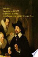 La pestilenza del 1630 in provincia di Parma, in particolare nelle valli del Taro e del Ceno