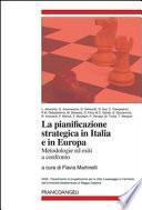 La pianificazione strategica in Italia e in Europa. Metodologie ed esiti a confronto