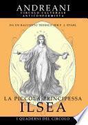 La Piccola Principessa Ilsea