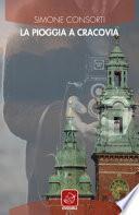 La pioggia a Cracovia