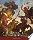 La pittura veronese nell'età barocca