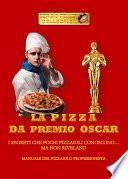 La pizza da Premio Oscar