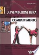 La preparazione fisica per gli sport di combattimento