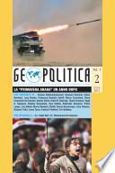 La Primavera Araba un anno dopo - Geopolitica vol. I no. 2 (Estate 2012)