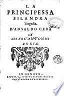 La principessa Silandra tragedia d'Ansaldo Cebà a Marc'Antonio Doria