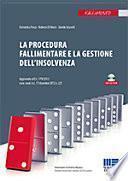 La procedura fallimentare e la gestione dell'insolvenza. Con CD-ROM