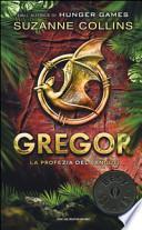 La profezia del sangue. Gregor