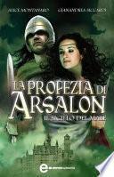 La profezia di Arsalon. Il sigillo del male