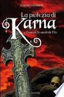 La profezia di Karna e l'amuleto maledetto