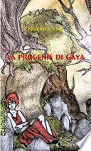 La progenie di Gaya