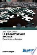 La progettazione sociale. Esperienze e riflessioni