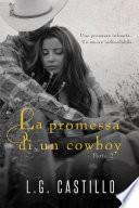 La Promessa di un Cowboy: Parte 2
