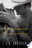 La Promessa di un Cowboy: Parte 3