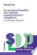 La proporzionalità nei sistemi amministrativi complessi. Il caso del governo del territorio