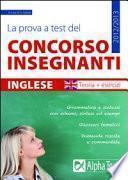 La prova a test del concorso insegnanti. Inglese. Teoria ed esercizi