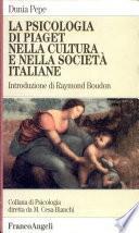 La psicologia di Piaget nella cultura e nella società italiane