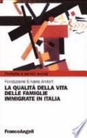 La qualità della vita delle famiglie immigrate in Italia