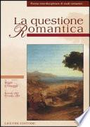 La questione romantica. Rivista interdisciplinare di studi romantici vol. 15-16: Viaggio e paesaggio. Autunno 2003 primavera 2004