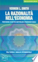 La razionalità nell'economia. Fra teoria e analisi sperimentale