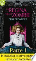 La regina degli Zombie (eLit) - Parte prima