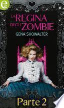 La regina degli Zombie (eLit) - Parte seconda