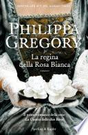 La regina della rosa bianca