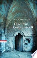 La reliquia di Costantinopoli