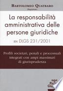 La responsabilità amministrativa delle persone giuridiche ex D.Lgs 231-2001