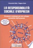 La responsabilità sociale d'impresa. Strumenti e strategie per uno sviluppo sostenibile dell'economia