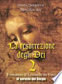 La resurrezione degli Dei 2 - Al servizio dei Borgia