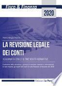 La revisione legale dei conti. Aggiornata con le ultime novità normative. Ediz. integrale