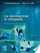 La riabilitazione in ortopedia