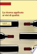 La ricerca applicata ai vini di qualità