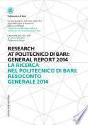 La Ricerca nel Politecnico di Bari: Resoconto Generale 2014 - Research at Politecnico di Bari: General Report 2014