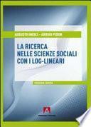 La ricerca nelle scienze sociali con i log-lineari