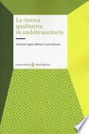 La ricerca qualitativa in ambito sanitario