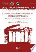 La riforma costituzionale (strutturale) del sistema della giustizia nella Repubblica d'Albania