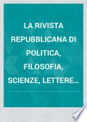 La Rivista repubblicana di politica, filosofia, scienze, lettere ed arti