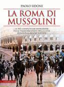 La Roma di Mussolini