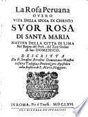 La Rosa Peruana overo Vita della ... Rosa di S. Maria