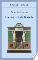 La rovina di Kasch