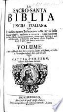 La Sacro-Santa Biblia in lingua Italiana ... Volume ... arrichito d'ardentissimi sospirii a Dio, quasi per ogni capitolo da Mattia d'Erberg